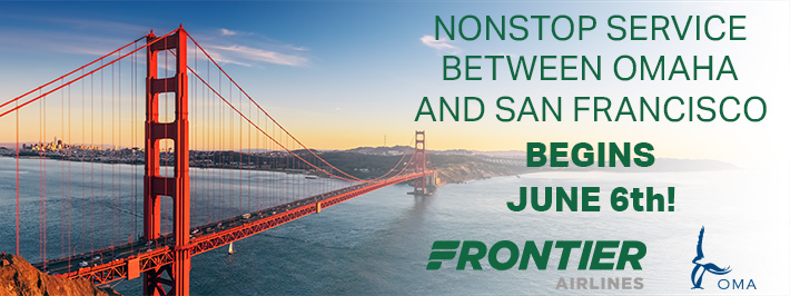 Nonstop Service Between Omaha and San Francisco Begins June 6th!