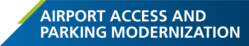 Airport Access and Parking Modernization